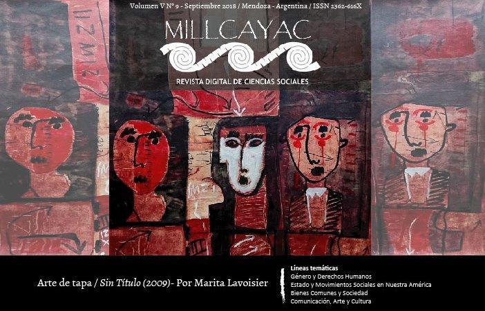 Ver Vol. 5 Núm. 9 (2018): Vol. 5, Núm. 9 (2018): Millcayac Revista Digital  - Edición Septiembre (Septiembre-Febrero)