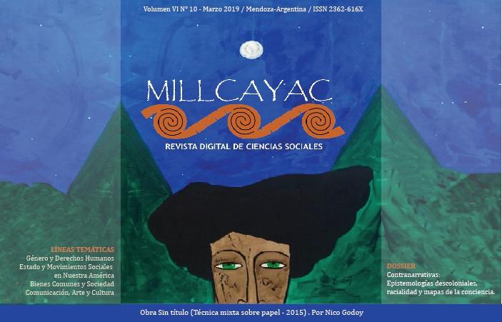 Ver Vol. 6 Núm. 10 (2019): Millcayac Revista Digital de Ciencias Sociales (marzo-agosto)
