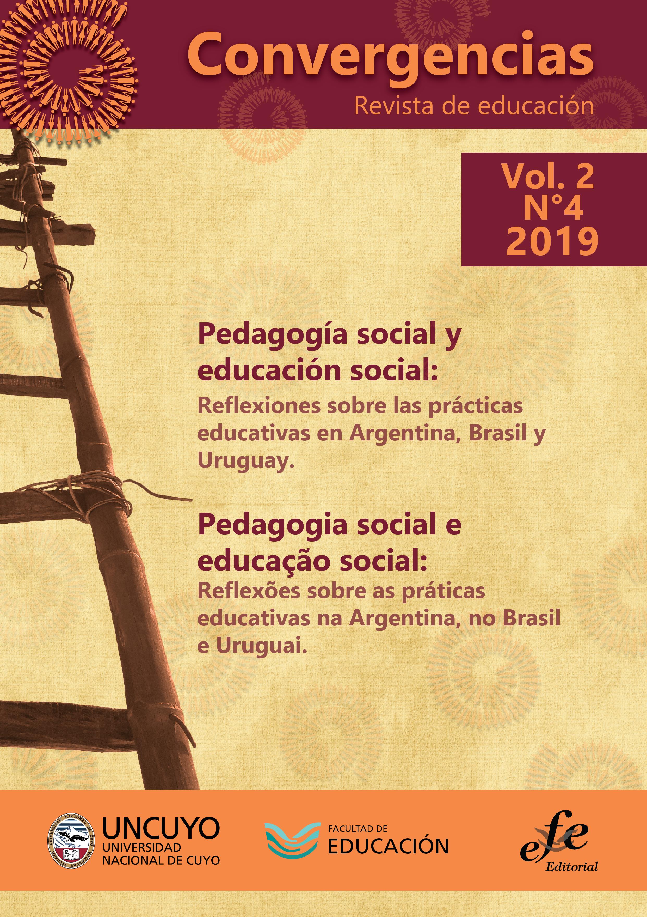 Ver Vol. 2 Núm. 4 (2019): Pedagogía Social y Educación Social: Reflexiones sobre las prácticas educativas en Argentina, Brasil y Uruguay