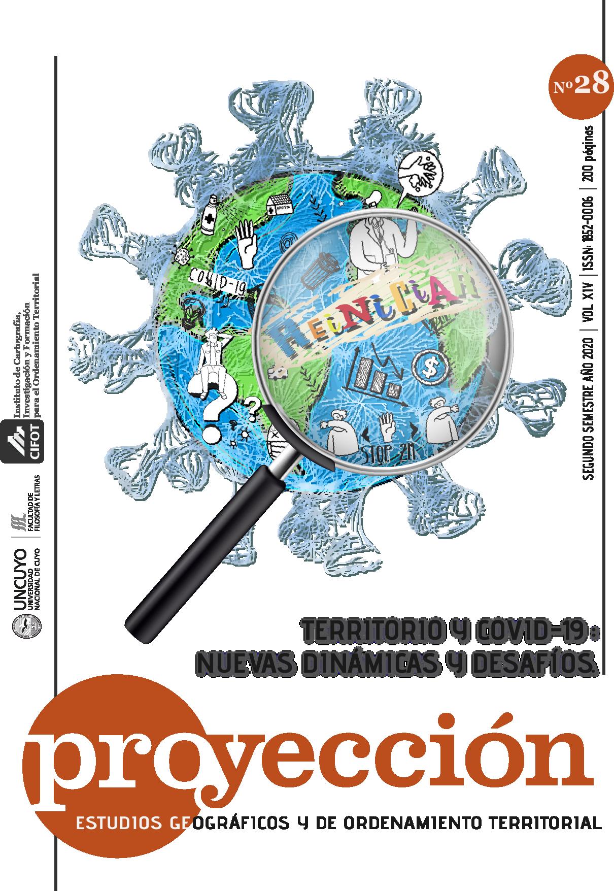 Ver Vol. 14 Núm. 28 (2020): Territorio y COVID - 19: nuevas dinámicas y desafíos